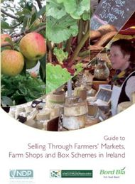 Selling Through Farmers' Markets, Farm Shops and Box Schemes in Ireland