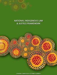NATIONAL INDIGENOUS LAW & JUSTICE FRAMEWORK