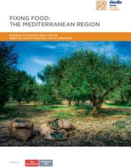 FIXING FOOD: THE MEDITERRANEAN REGION - BUILDING SUSTAINABLE FOOD SYSTEMS ...