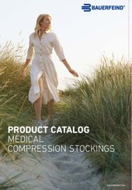 PRODUCT CATALOG MEDICAL COMPRESSION STOCKINGS - Bauerfeind