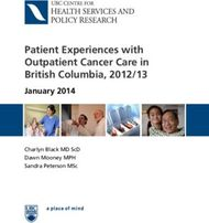 Patient Experiences with Outpatient Cancer Care in British Columbia, 2012/13