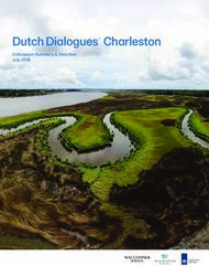 Dutch Dialogues Charleston - Colloquium Summary & Direction July 2019