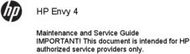 HP Envy 4 - Maintenance and Service Guide IMPORTANT! This document is intended for HP authorized service providers only.