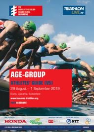 AGE-GROUP - ATHLETES' GUIDE (V5) 29 August - 1 September 2019 Ouchy, Lausanne, Switzerland www.lausanne.triathlon.org