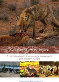 Australian Pest Animal Strategy A national strategy for the management of vertebrate