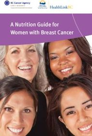 A Nutrition Guide for Women with Breast Cancer
