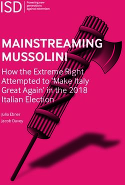 MAINSTREAMING MUSSOLINI - How the Extreme Right Attempted to 'Make Italy Great Again' in the 2018 Italian Election