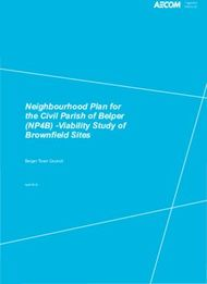 Neighbourhood Plan for the Civil Parish of Belper (NP4B) -Viability Study of Brownfield Sites