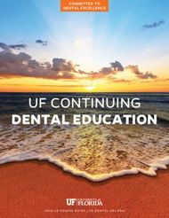 DENTAL EDUCATION UF CONTINUING