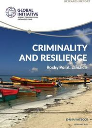 CRIMINALITY AND RESILIENCE - Rocky Point, Jamaica
