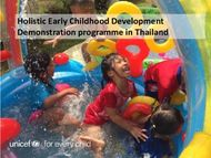 Holistic Early Childhood Development Demonstration programme in Thailand