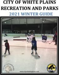 CITY OF WHITE PLAINS RECREATION AND PARKS - 2021 WINTER GUIDE - ...