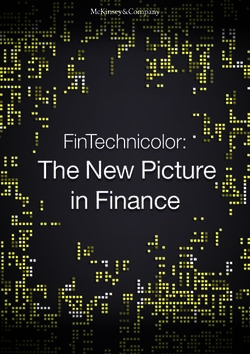 THE NEW PICTURE IN FINANCE - FINTECHNICOLOR: MCKINSEY