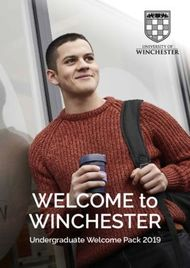 WINCHESTER - WELCOME to - Undergraduate Welcome Pack 2019
