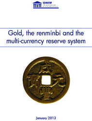 Gold, the renminbi and the multi-currency reserve system