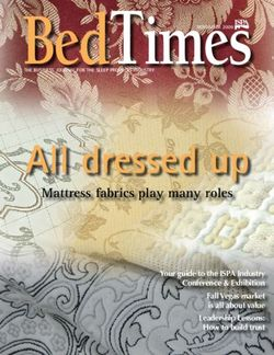 All dressed up BedTimesNOVEMBER 2009 Mattress fabrics play many roles