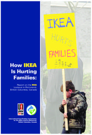 How IKEA Is Hurting Families: Report on the IKEA Lockout in Richmond, British Columbia, Canada