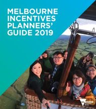 MELBOURNE INCENTIVES PLANNERS' GUIDE 2019