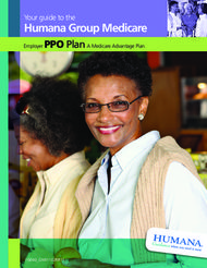 Humana Group Medicare Your guide to the Employer PPO Plan A Medicare Advantage Plan