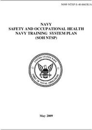 NAVY SAFETY AND OCCUPATIONAL HEALTH NAVY TRAINING SYSTEM PLAN (SOH NTSP)