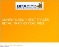 OMNESYS NEST: NEST TRADER RETAIL TRADING FEATURES